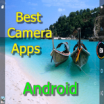 Best Five Camera Apps For Android